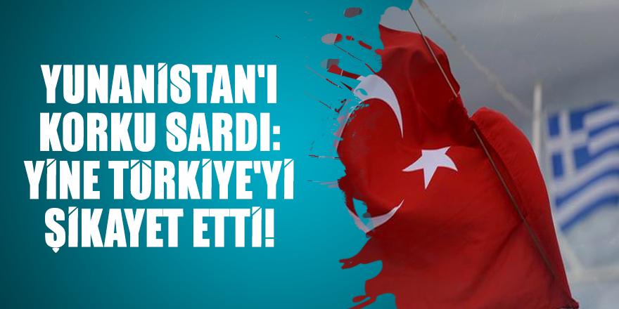 Yunanistan'ı korku sardı: Yine Türkiye'yi şikayet etti!