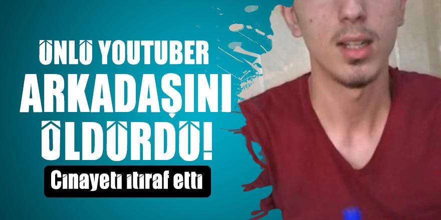 Ünlü YouTuber arkadaşını öldürdü! Cinayeti itiraf etti