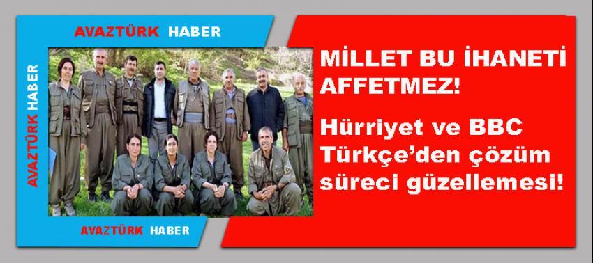 Hürriyet ve BBC Türkçe'den çözüm süreci güzellemesi!