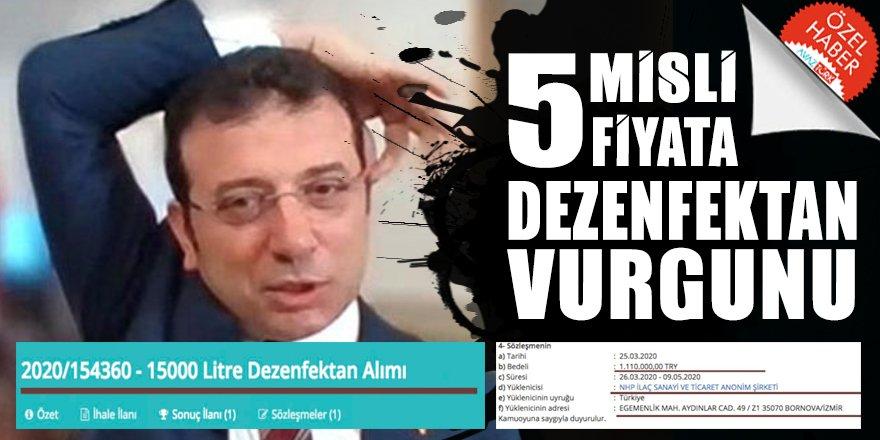 CHP'li Ekrem İmamoğlu'nden DEZENFEKTE edilemeyecek SKANDAL: Piyasanın 5 misli fiyatına İHALE!