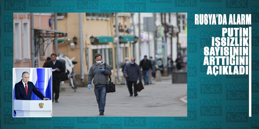 Putin Rusya'da işsizliğin arttığını açıkladı