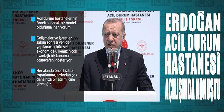 Cumhurbaşkanı Erdoğan Acil Durum Hastanesi açılışında konuştu
