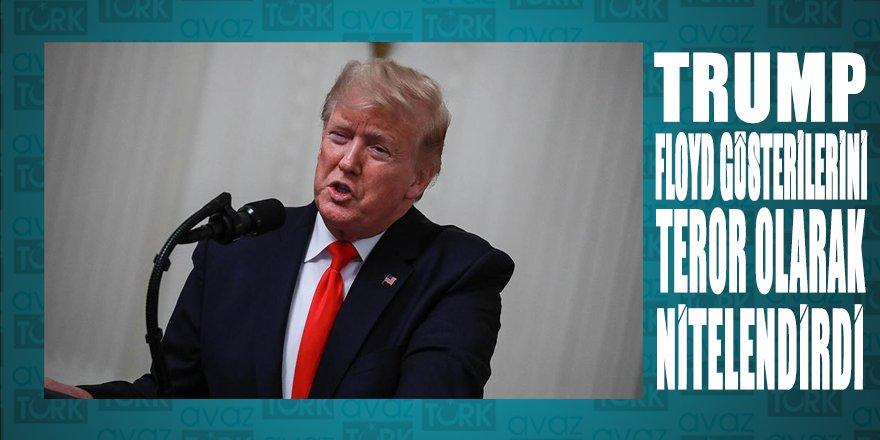 Trump, gösterileri iç terör olarak niteledi