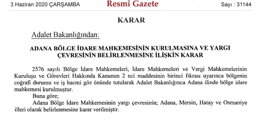 Adana'ya Bölge İdare Mahkemesi kuruldu