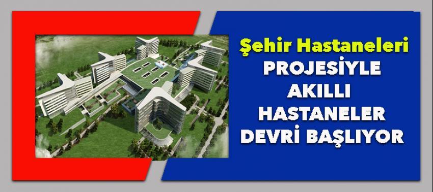 Türkiye akıllı hastanelere kavuşuyor!