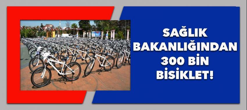 Sağlık Bakanlığından 300 bin bisiklet!