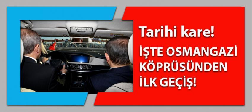 Osman Gazi Köprüsü'nde tarihi kare!