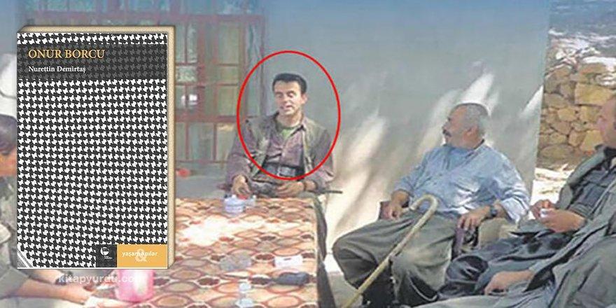 """Terörist Nurettin Demirtaş'ın yazdığı """"Onur Borcu"""" isimli kitaba yasak kararı"""