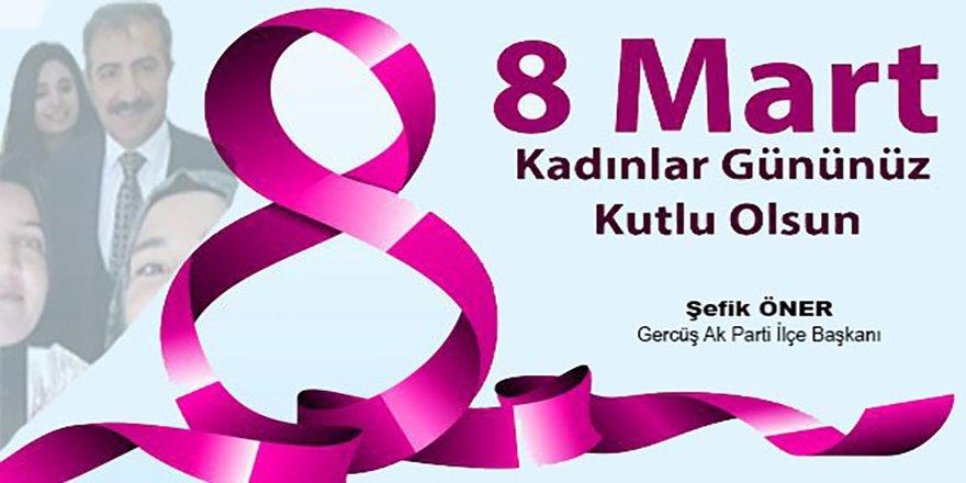 Başkan Şefik Öner: Eğer kadın mutluysa Türkiye mutludur