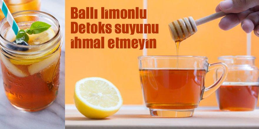 Ballı limonlu ılık suyun (Ballı limonlu detoksun) vücuda faydaları