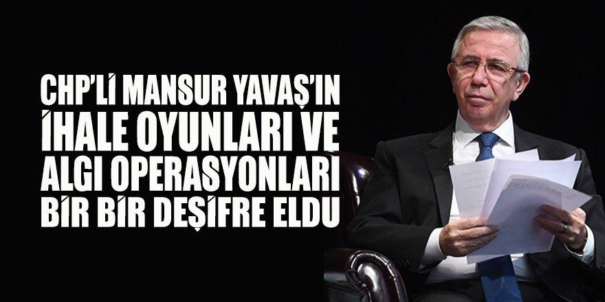 CHP'li Mansur Yavaş'ın ihale 'dümenleri' ve algı operasyonları bir bir ifşa edildi!