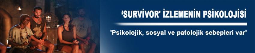 'Survivor' izlemenin sosyal ve patolojik sebepleri var