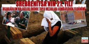İnsanlığın, BM'nin organizasyonuyla parçalanıp toplu mezarlara gömüldüğü yer: Srebrenitsa