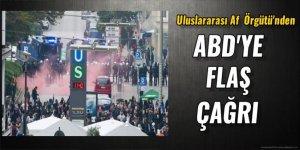Uluslararası Af Örgütü'den ABD'ye flaş çağrı