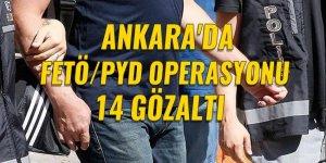 FETÖ/PDY operasyonunda aralarında öğretmenlerin de bulunduğu 14 kişi gözaltına alındı