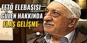 Fethullah Gülen için Adalet Bakanlığı'na yazı gönderildi