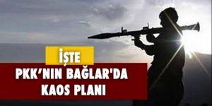 PKK'nın Bağlar'da kaos planı