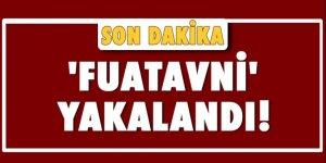 Başbakanlık'ta operasyon: 'Fuatavni' yakalandı!
