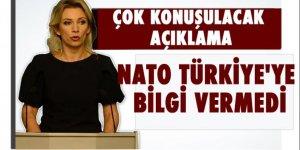 Rusya: NATO Türkiye'ye bilgi vermedi