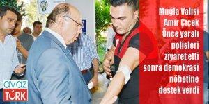 Muğla Valisi Amir Çiçek vatandaşlarla birlikte Demokrasi Nöbeti tuttu!