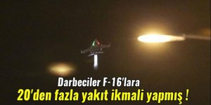 Darbeciler F-16'lara 20'den fazla yakıt ikmali yapmış
