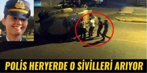 Polis her yerde helikoptere binen sivilleri arıyor!