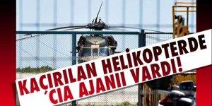 Deligöz: Kaçırılan helikopterde CIA ajanı vardı