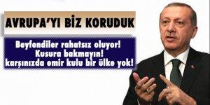 Erdoğan 'Avrupa'yı biz koruduk'