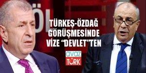 Türkeş-Özdağ görüşmesinde vize 'Devlet'ten!