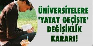 Üniversitelere, 'Yatay geçişte' değişiklik kararı!