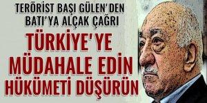 Gülen'den Batı'ya alçak çağrı: Türkiye'ye müdahale edin