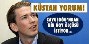 Sebastian Kurz'dan Çavuşoğlu'na küstah cevap