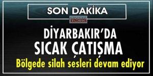 Diyarbakır'da güvenlik güçleri ile teröristler arasında çatışma!