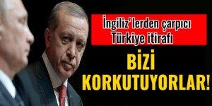 İngilizlerden itiraf: Rusya Türkiye yakınlaşması bizi korkutuyor