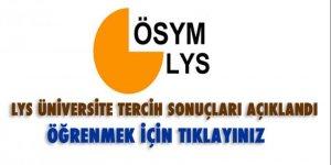 LYS Üniversite Tercih sonuçları açıklandı