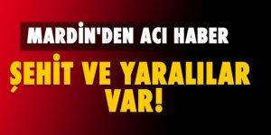 Mardin'den acı haber: Şehit ve yaralılar var!