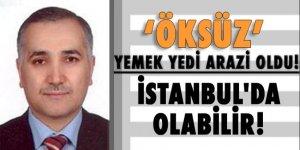 Adil Öksüz İstanbul'da olabilir!