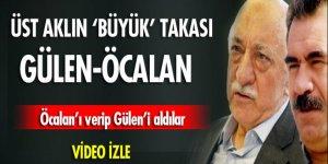 Üst aklın 'büyük' takası: Gülen - Öcalan