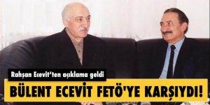 Bülent Ecevit FETÖ'ye karşıymış!