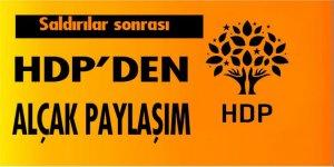 Saldırılar sonrası HDP'den alçak paylaşım!
