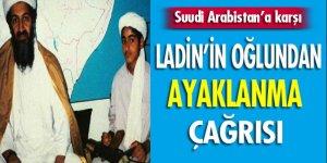 Ladin'in oğlundan Suudi kraliyet ailesine karşı ayaklanma çağrısı