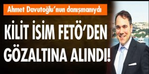 Ahmet Davutoğlu'nun danışmanı Gürcan Balık gözaltına alındı