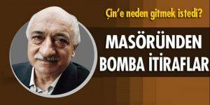 Gülen'in masöründen bomba itiraflar: Çin'e gitmek istedi