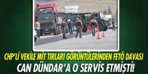 CHP'li Berberoğlu'na MİT TIR'ları görüntülerinden FETÖ davası