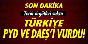 Türkiye, PYD ve DAEŞ'i vurdu!