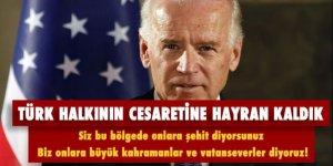 Biden: 'Türk halkının cesaretine hayran kaldık'
