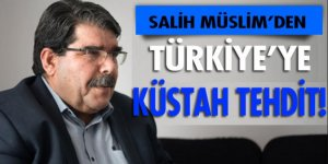 Salih Müslim'den Türkiye'ye küstah tehdit