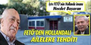 FETÖ'den Hollandalı ailelere tehdit