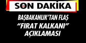 Başbakanlık'tan flaş Fırat Kalkanı açıklaması