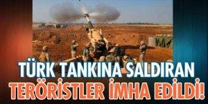TSK'dan açıklama : Türk Tankına saldıran teröristler imha edildi